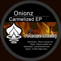 Onionz - Carmelized EP