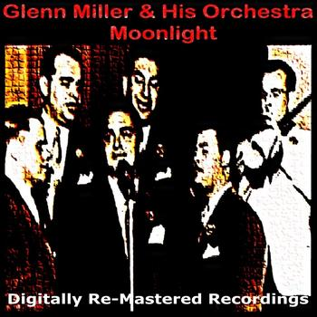 Glenn Miller & His Orchestra - Moonlight
