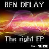 Ben Delay - The right EP