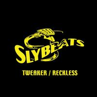 Slyde - Reckless and Tweaker