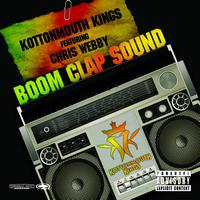 Kottonmouth Kings - Boom Clap Sound Remix (feat. Chris Webby)