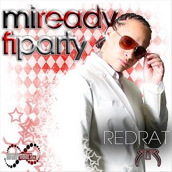 Red Rat - Mi Ready Fi Party