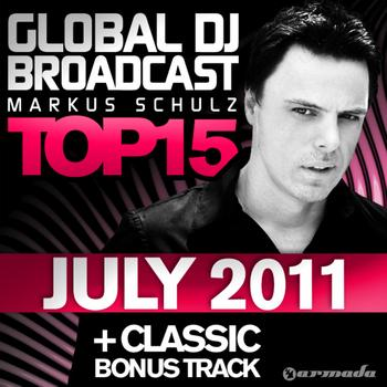 Markus Schulz - Global DJ Broadcast Top 15 - July 2011