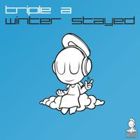 Triple A - Winter Stayed
