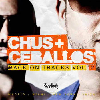 Chus & Ceballos - Back On Tracks Vol. 2