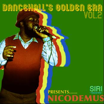 Nicodemus - Dancehall's Golden Era Vol.2
