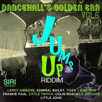 Various Artists - Dancehall's Golden Era Vol.6 - Jump Up Riddim