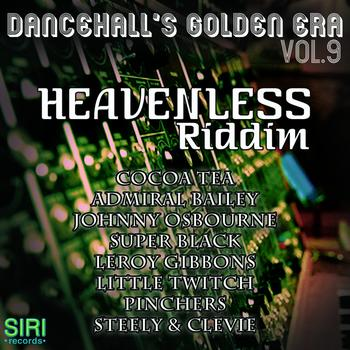 Various Artists - Dancehall's Golden Era Vol.9 - Heavenless Riddim