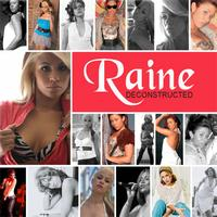 Raine - Raine Deconstructed