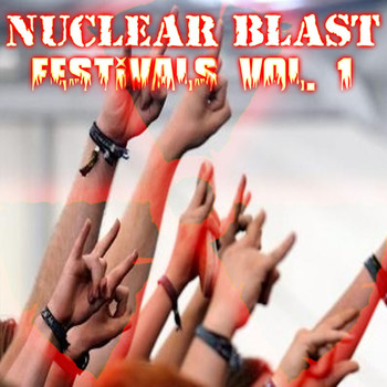 Various Artists - Nuclear Blast Festivals Vol. 1 (Explicit)