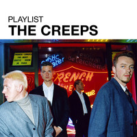 The Creeps - Playlist: The Creeps