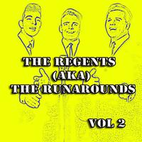 The Regents - The Regents (AKA) The Runarounds Vol 2
