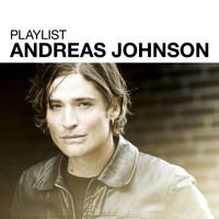 Andreas Johnson - Playlist: Andreas Johnson