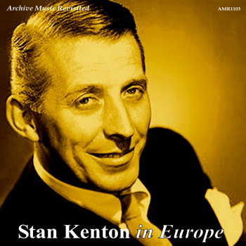 Stan Kenton - Stan Kenton in Europe - EP