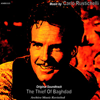Carlo Rustichelli - The Thief of Bagdad: Original Motion Picture Soundtrack