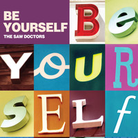 The Saw Doctors - Be Yourself - Single