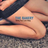 The Bakery - Giving Your Love Away
