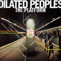Dilated Peoples - The Platform (Explicit)