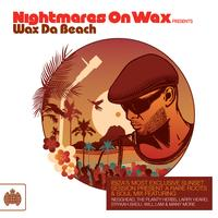 Ministry of Sound - Nightmares on Wax Presents Wax Da Beach
