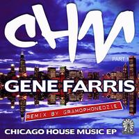 Gene Farris - Chicago House Music EP
