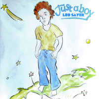 Leo Sayer - Just A Boy (Remastered Version)