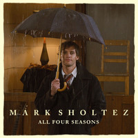 Mark Sholtez - All Four Seasons
