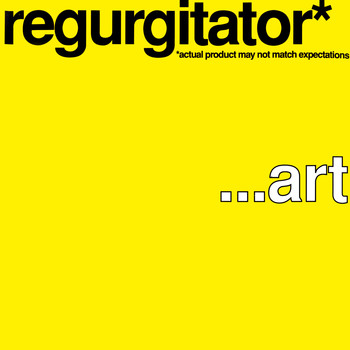 Regurgitator - ...art (Explicit)