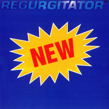 Regurgitator - New (Explicit)
