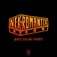 Nekromantix - Bats In My Pants