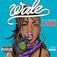 Wale - Bad Girls Club (feat. J. Cole) (Explicit)