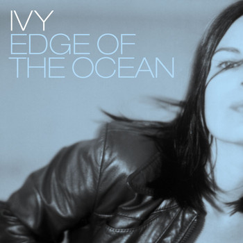 Ivy - Edge of the Ocean