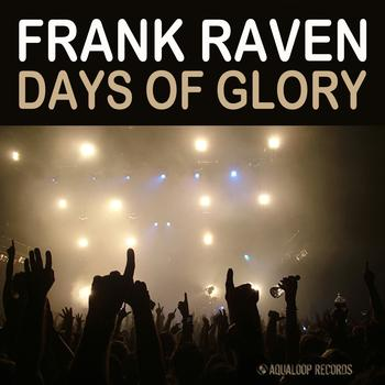 Frank Raven - Days of Glory