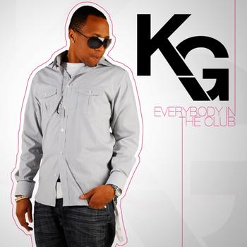 KG - Everybody In the Club