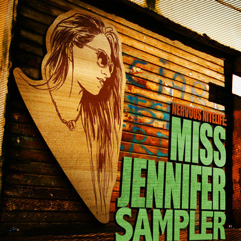 Miss Jennifer - Nervous Nitelife: Miss Jennifer - Sampler