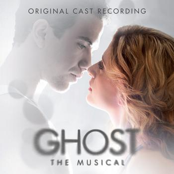 Original Cast - Ghost - The Musical