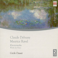 Cécile Ousset - Debussy & Ravel: Works for Piano