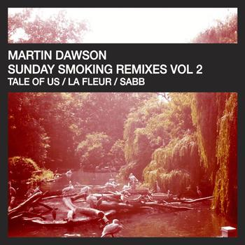 Martin Dawson - Sunday Smoking Remixes Vol 2