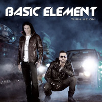 Basic Element - Turn Me On