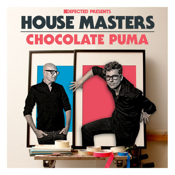 Various Artists - Defected Presents House Masters - Chocolate Puma (Explicit)