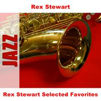 Rex Stewart - Rex Stewart Selected Favorites