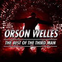 Orson Welles - The Best Of The Third Man
