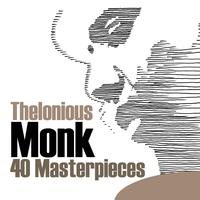 Thelonious Monk - 40 Masterpieces