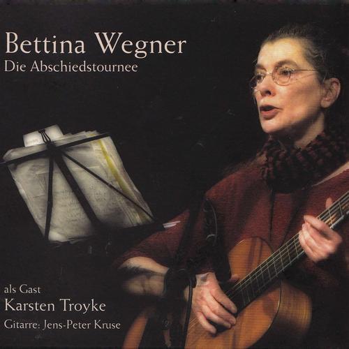 Bettina Wegner MP3 Album Die Abschiedstournee