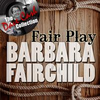 Barbara Fairchild - Fair Play - [The Dave Cash Collection]