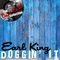 Earl King - Doggin' It - [The Dave Cash Collection]