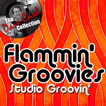 Flamin' Groovies - Studio Groovin' - [The Dave Cash Collection]