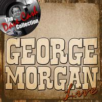George Morgan - Morgan Live - [The Dave Cash Collection]