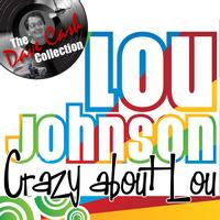 Lou Johnson - Crazy about Lou - [The Dave Cash Collection]