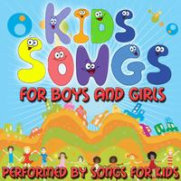 Songs for Kids - Kids Songs For Boys And Girls