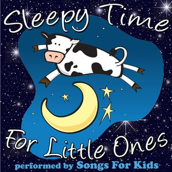Songs for Kids - Sleepy Time for Little Ones